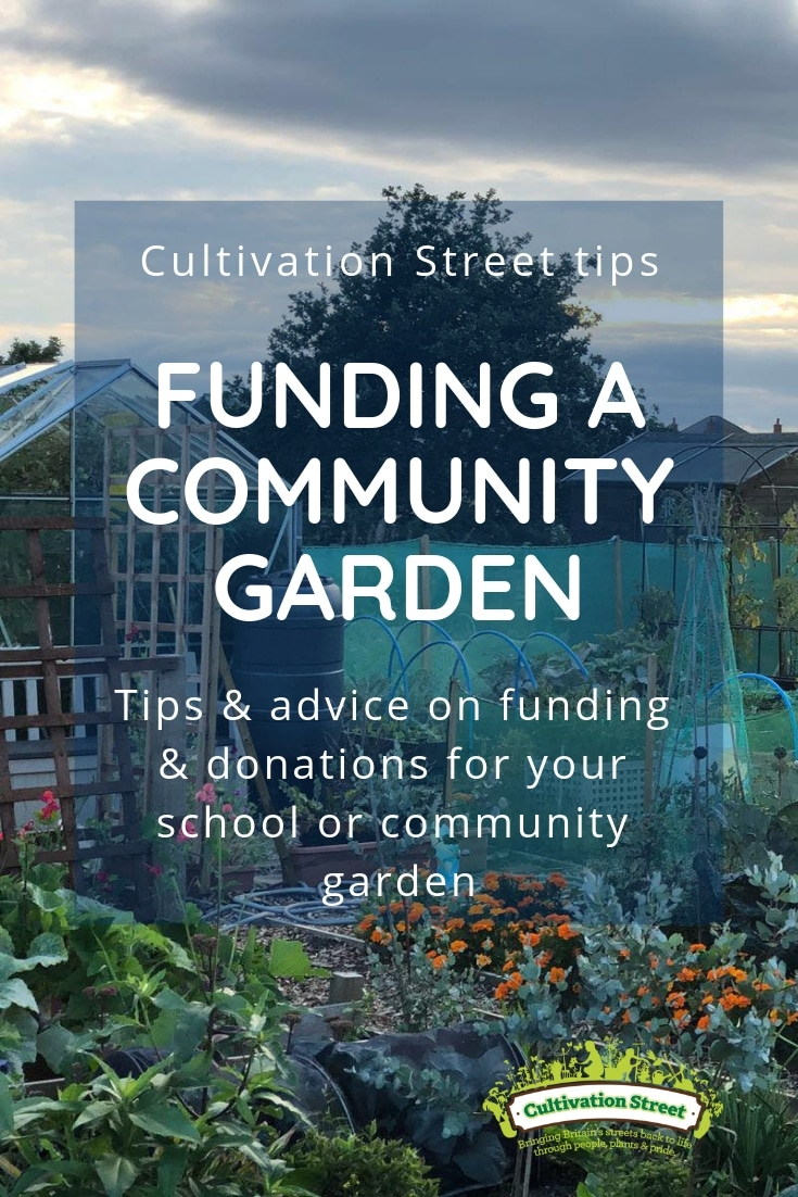 Cultivation Street tips, Funding a Community Garden, Tips and Advice on Funding and donations for your School or Community Garden