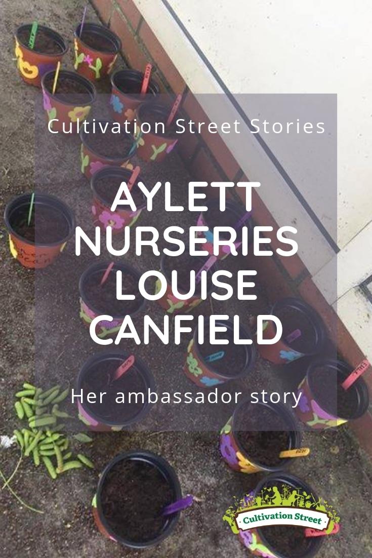 Cultivation Street Stories Aylett Nurseries Louise Canfield, her garden centre ambassador story