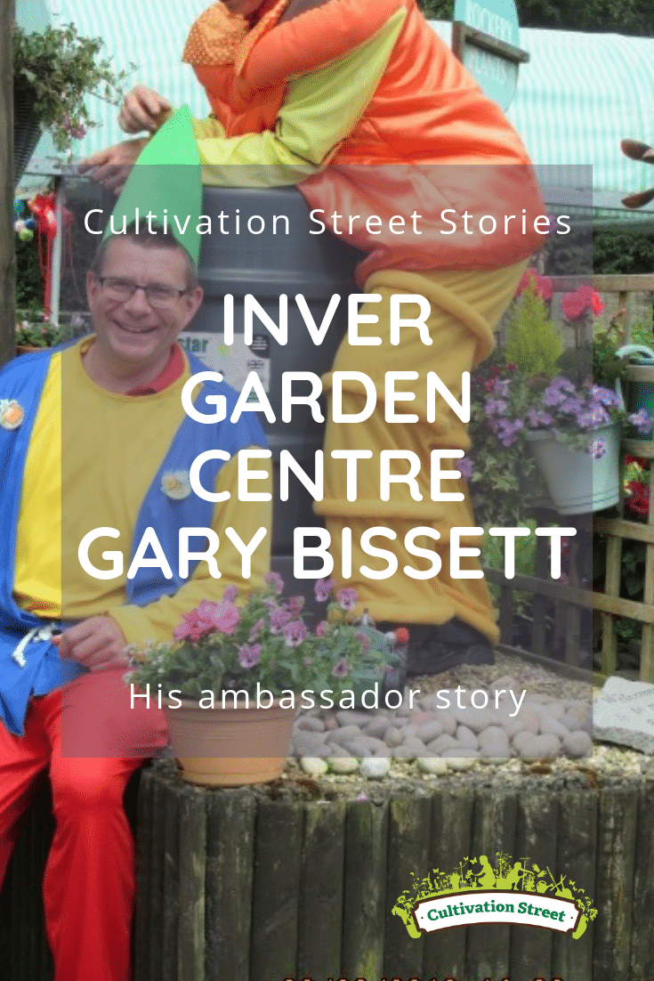 Cultivation Street Stories, Gary Bissett from Inver Garden Centre, Highly Commended Cultivation Street Ambassador