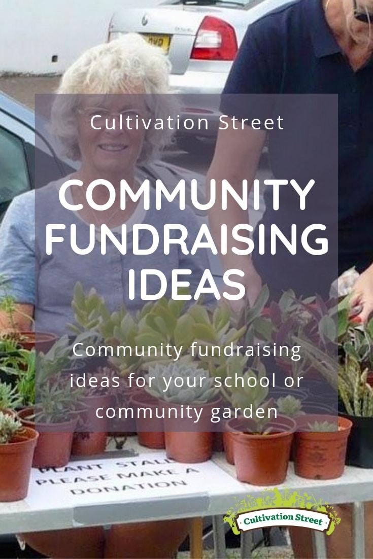Cultivation Street community fundraising ideas, Community fundraising ideas for your school or community garden